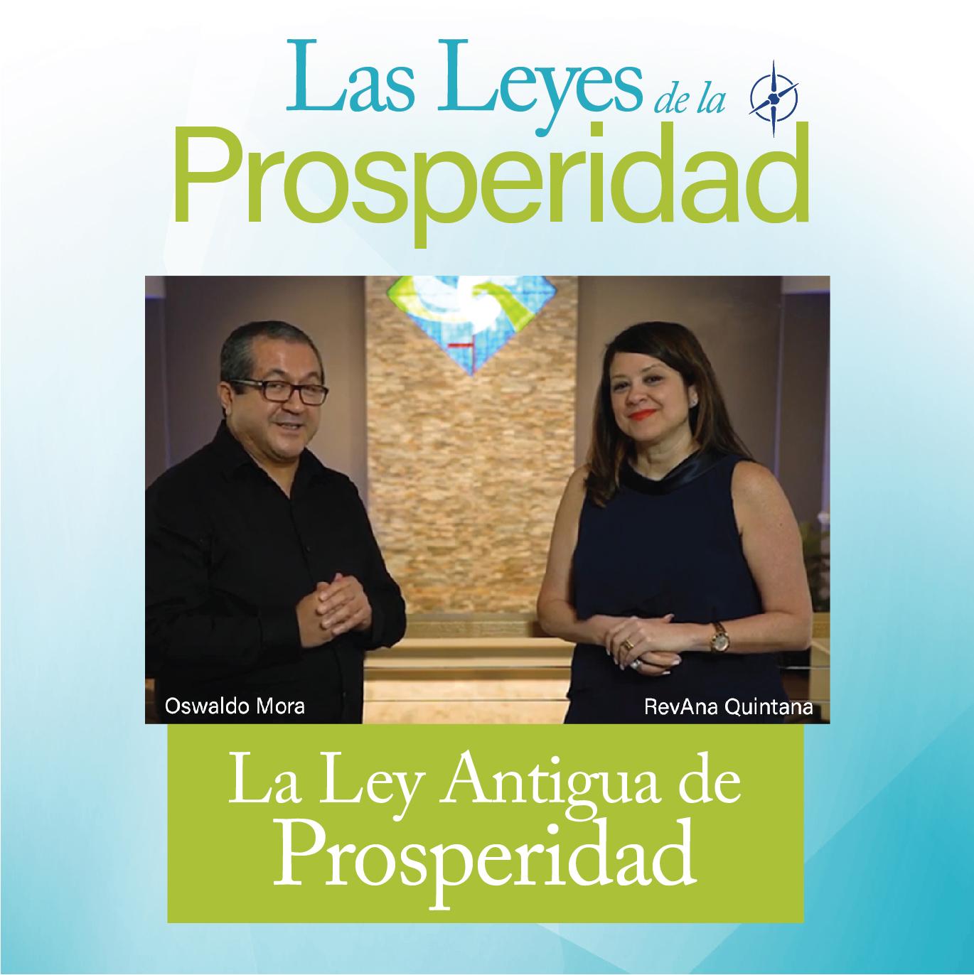 La Ley Antigua de Prosperidad